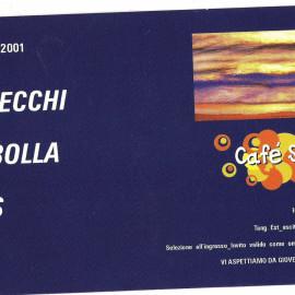 Programmazione Cafè Solaire - Milano, 2001